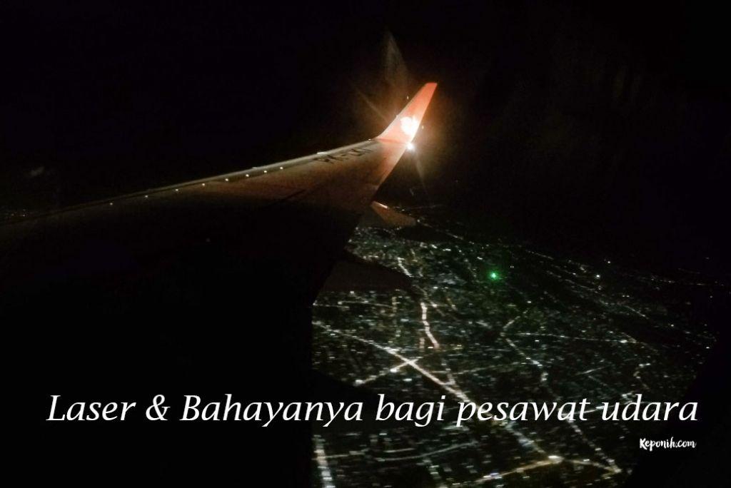Laser & Bahayanya bagi pesawat udara