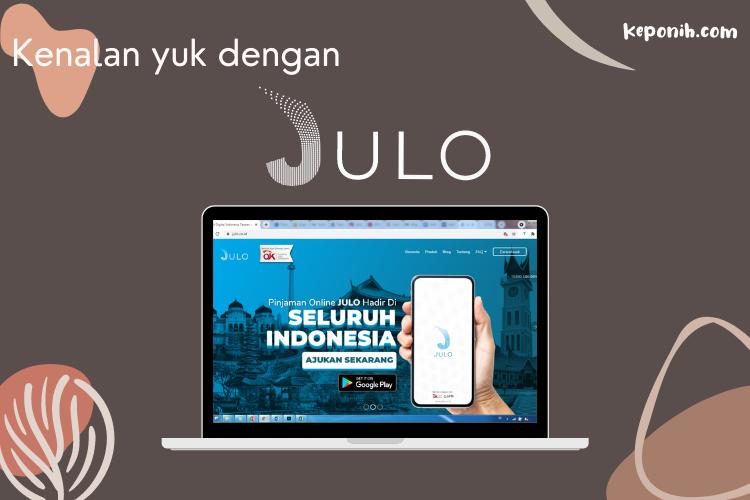 JULO adalah fintech lending indonesia yang terdaftar OJK