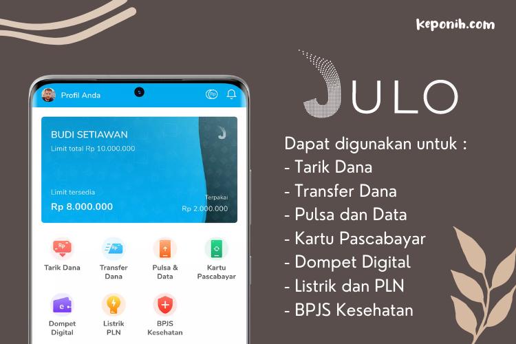 JULO bisa digunakan untuk pengisian dompet digital dan pembayaran listrik